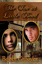 The Inn At Little Bend ebook by Bobbi Groover