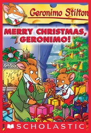 Geronimo Stilton #12: Merry Christmas, Geronimo! ebook by Geronimo Stilton