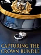 Capturing the Crown Bundle - An Anthology ebook by Marie Ferrarella, Karen Whiddon, Linda Winstead Jones,...