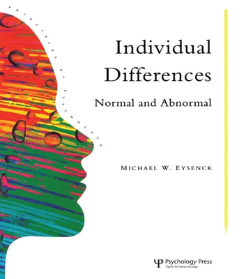 Individual Differences - Normal And Abnormal ebook by College, University of London,Michael W. Eysenck