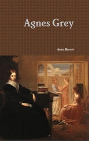 Agnes Grey ebook by Anne Brontë