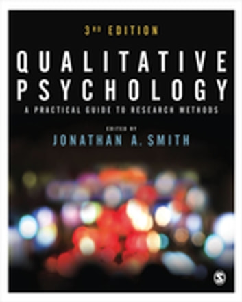 Qualitative Psychology - A Practical Guide to Research Methods ebook by