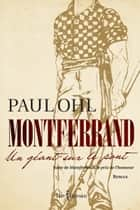 Montferrand, tome 2 - Un géant sur le pont ebook by Paul Ohl