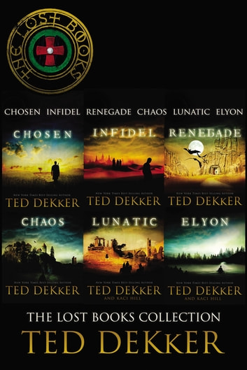 The Lost Books Collection Ebook By Ted Dekker 9780718031800