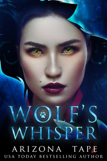 Wolf's Whisper ebook by Arizona Tape