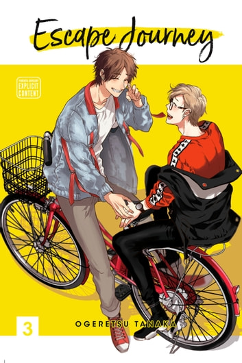 Escape Journey, Vol. 3 (Yaoi Manga) ebook by Ogeretsu Tanaka
