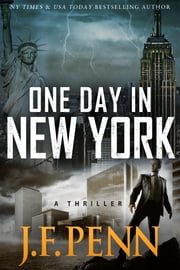 One Day In New York (ARKANE Thriller Book 7) ebook by J.F.Penn