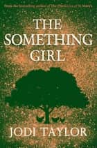 The Something Girl ebook by