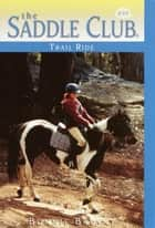 Trail Ride eBook by Bonnie Bryant