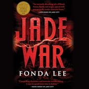 Jade War audiobook by Fonda Lee