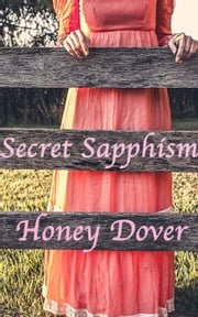 Secret Sapphism ebook by Honey Dover