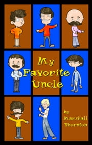 My Favorite Uncle ebook by Marshall Thornton
