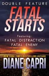 Fatal Starts: Two Jess Kimball Thrillers ebook by Diane Capri
