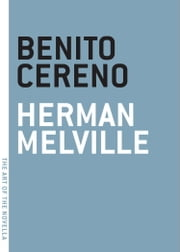 Benito Cereno ebook by Herman Melville