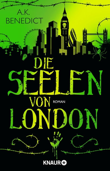 Die Seelen von London - Roman ebook by A. K. Benedict