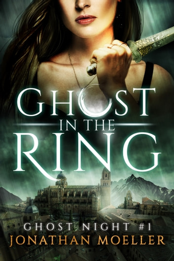 Ghost in the Ring ebook by Jonathan Moeller