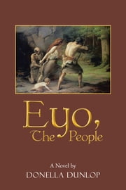 Eyo, The People ebook by DONELLA DUNLOP