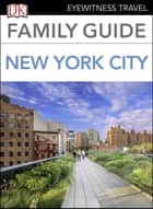 Family Guide New York City ekitaplar by DK Travel