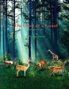 The Story of a Forest ebook by Peyman Parsa
