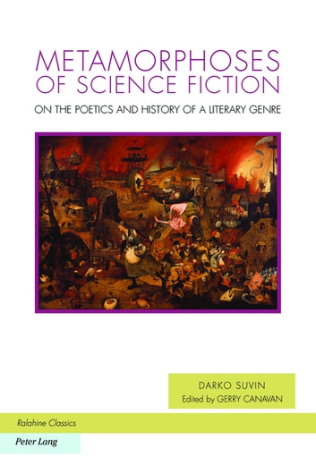 Metamorphoses of Science Fiction - On the Poetics and History of a Literary Genre ebook by Darko Suvin