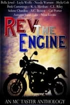 Rev The Engine (An MC Taster Anthology) ebook by Bink Cummings, Selene Chardou, Bella Jewel,...