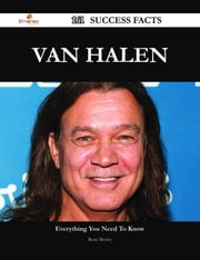 Van Halen 161 Success Facts - Everything you need to know about Van Halen ebook by Ryan Mosley