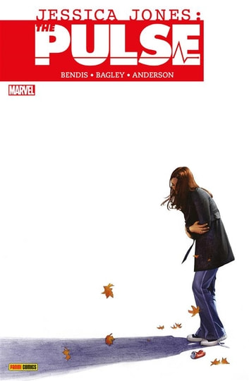 Jessica Jones: The Pulse 1 (Marvel Collection) ebook by Brian M. Bendis,Mark Bagley,Brent Anderson,Scott Hanna