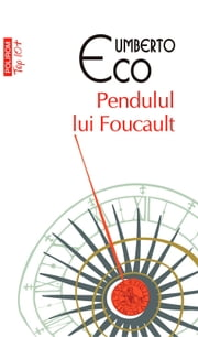 Pendulul lui Foucault ebook by Eco Umberto