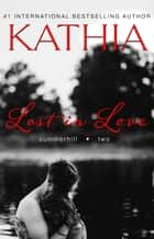 Lost in Love ebook by Kathia, Kate Perry