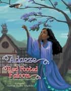 Adaeze and the Red Footed Falcon - The Land of the Golden Sun ebook by Marilyn Taylor Bradford