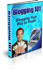 Blogging 101 ebook by Anonymous