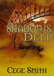 Shadows Deep (Shadows #2) ebook by Cege Smith