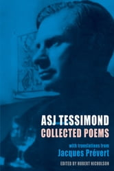 Collected Poems - with translations from Jacques Prévert ebook by A. S. J. Tessimond,Frances Horovitz