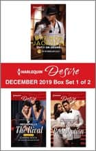 Harlequin Desire December 2019 - Box Set 1 of 2 ebook by Brenda Jackson, Joanne Rock, Yahrah St. John