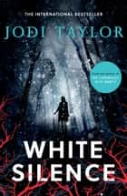 White Silence - An edge-of-your-seat supernatural thriller (Elizabeth Cage, Book 1) ebook by Jodi Taylor