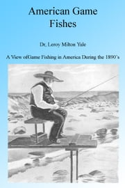 American Games Fish ebook by Dr Leroy Milton Yale