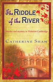 The Riddle of the River ebook by Catherine Shaw