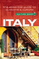 Italy - Culture Smart! ebook by Barry Tomalin