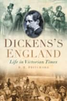 Dickens's England ebook by R E Pritchard