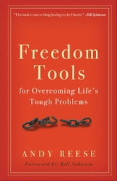 Freedom Tools - For Overcoming Life's Tough Problems ebook by Andy Reese