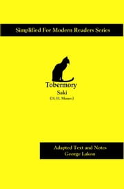 Tobermory - Simplified for Modern Readers ebook by Saki,H. H. Munro,George Lakon