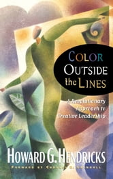 Color Outside the Lines ebook by Howard Hendricks