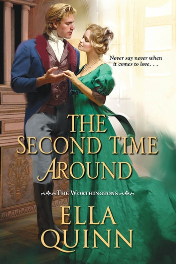 The Second Time Around ebook by Ella Quinn