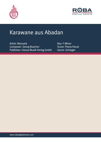 Karawane aus Abadan - as performed by Manuela, Single Songbook ebook by Dieter Zimmermann