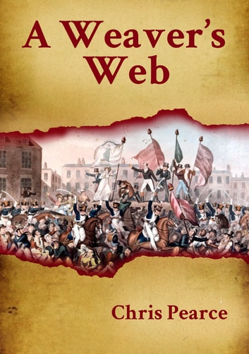 A Weaver's Web ebook by Chris Pearce