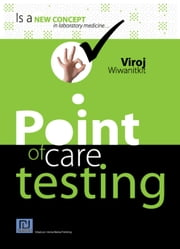 Point of care testing ebook by Wiwanitkit, Viroj