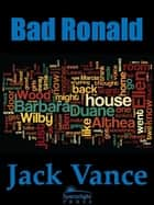 Bad Ronald ebook by Jack Vance