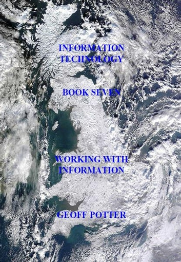 Working With Information ebook by Potter, Geoff