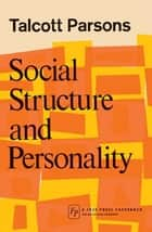 Social Structure & Person eBook by Talcott Parsons