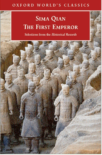 The First Emperor - Selections from the Historical Records ebook by Sima Qian,K. E. Brashier